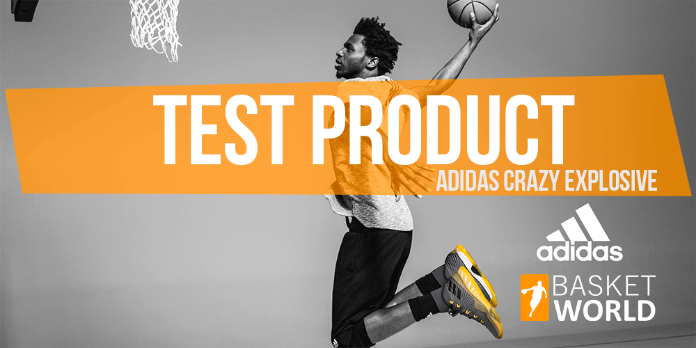 Product test adidas Crazy Explosive 1